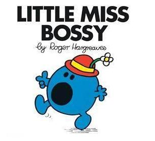 02 ~ Little Miss Bossy ~ by Roger Hargreaves